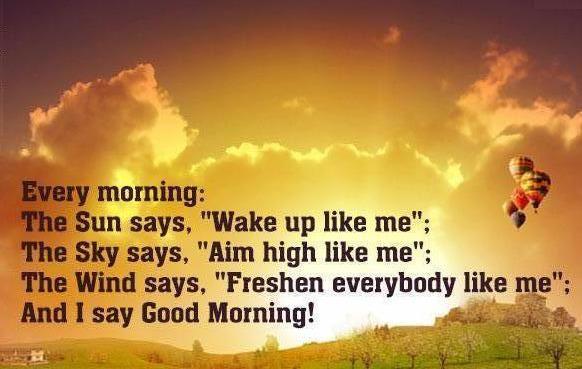 Setiap Pagi Dunia Berkata Selamat Pagi