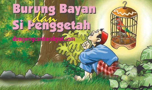 Cerita Anak Indonesia  Kisah Si Burung Bayan dan Si Penggetah