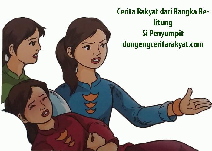 Cerita Rakyat Bangka Belitung Si Penyumpit