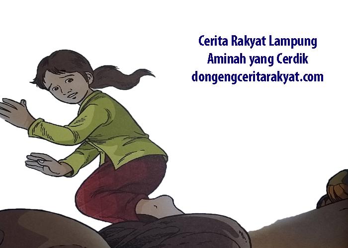 Cerita Rakyat Lampung Aminah yang Cerdik dari Lampung