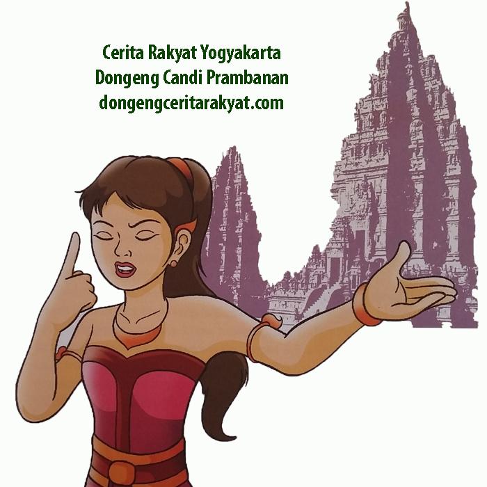 Cerita Rakyat Yogyakarta Dongeng Candi Prambanan