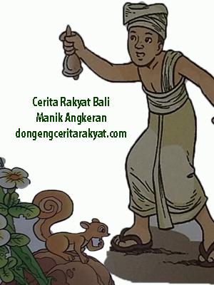 Cerita Rakyat dari Bali Manik Angkeran