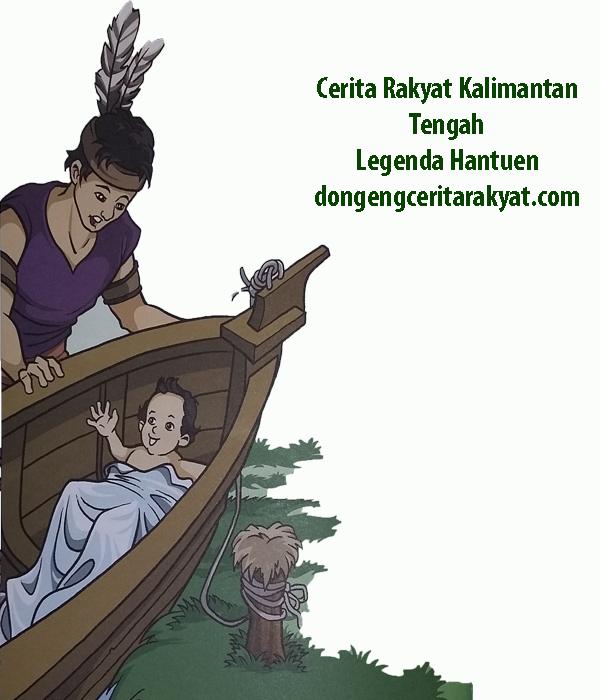 Cerita Rakyat Kalimantan Tengah Legenda Hantuen