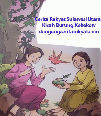 Cerita Rakyat Sulawesi Utara Kisah Burung Kekekow