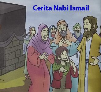 Dongeng Anak Muslim Cerita Kisah Nabi Ismail AS