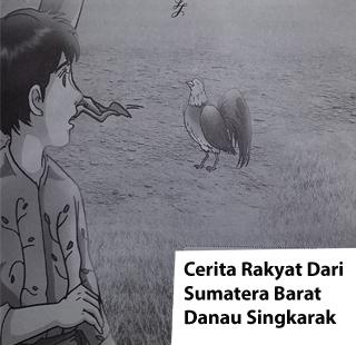 Cerita Rakyat Dari Sumatera Barat Danau Singkarak