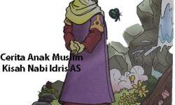Cerita Anak Muslim : Kisah Nabi Idris AS