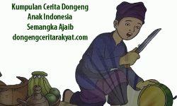 Kumpulan Cerita Dongeng Anak Indonesia : Semangka Ajaib