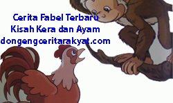Cerita Fabel Terbaru Kisah Kera dan Ayam