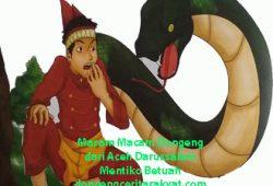 Cerita Rakyat Nanggroe Aceh Darussalam Terpopuler : Mentiko Betuah