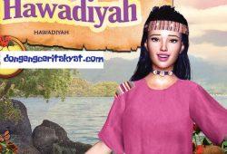 Cerita Rakyat Nusantara Sulawesi Barat : Hawadiyah