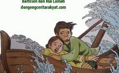 Cerita Rakyat dari Daerah Kepulauan Riau Baitusen dan Mai Lamah