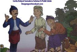 Dongeng Cerita Rakyat Si Pahit Lidah