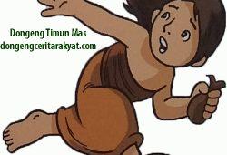 Cerita Rakyat Timun Mas dari Jawa Tengah