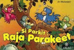 Fabel Dongeng Anak Singkat : Sang Raja Burung Parkit