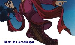 Kumpulan Cerita Rakyat Daerah Riau