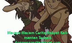 Macam Macam Cerita Rakyat Kalimantan Terbaik